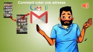 Comment créer une adresse gmail?